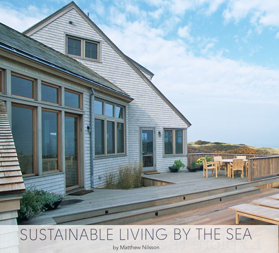 Cape Cod Home Magazine article - Sustainable Living By The Sea